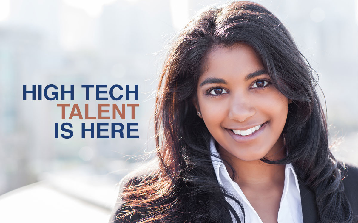 High tech Talent Is Here